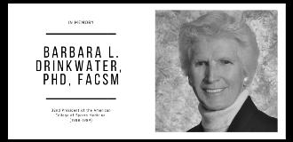 765x370 Barbara L. Drinkwater, PhD, FACSM