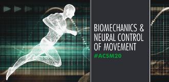 blog 2020 ACSM Annual Meeting biomechanics and Neural Control of Movement
