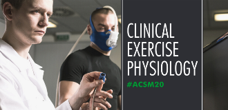 ACSM 2020 Annual Meeting Clinical Exercise Physiology Blog post