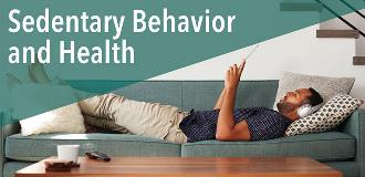 Physical activity guidelines blog sedentary behavior affects health