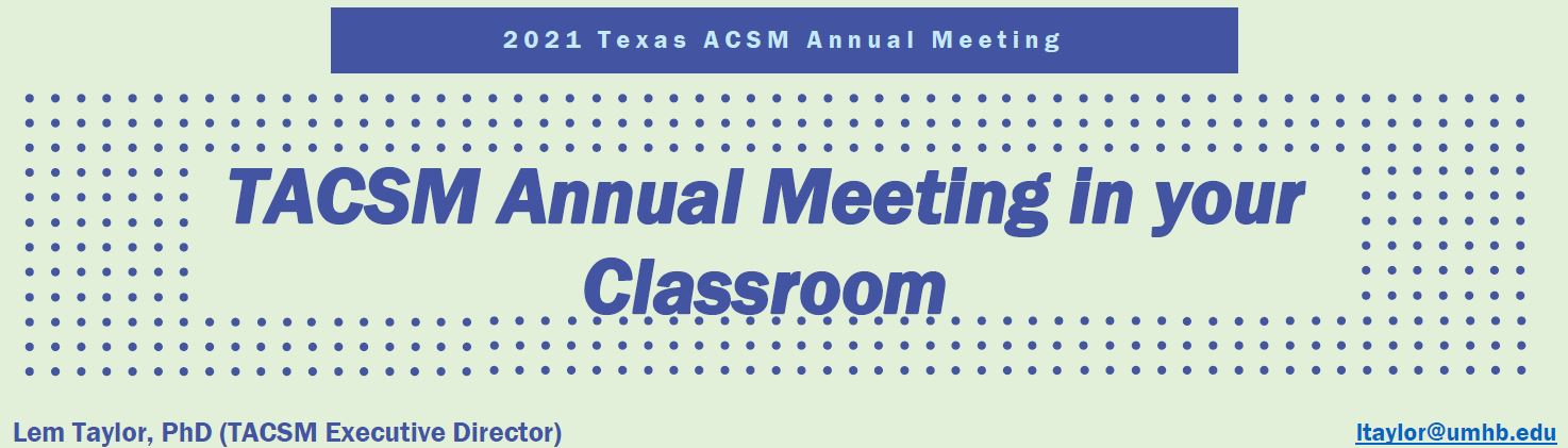 2021 TACSM Annual Meeting into the classroom