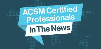 ACSM Certified News