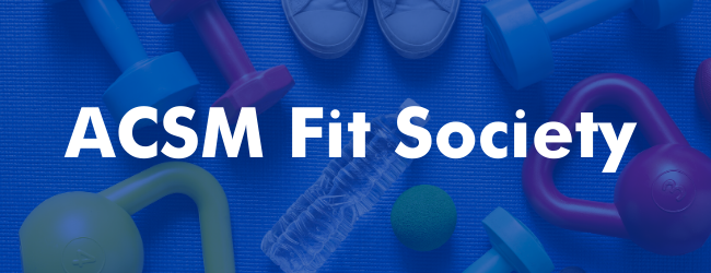 ACSM Fit Society Digest