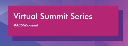 ACSM Virtual Summit