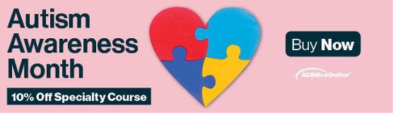 Autism Awareness Month Course ACSM CEC