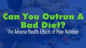 Can You Outrun a Bad Diet Webinar