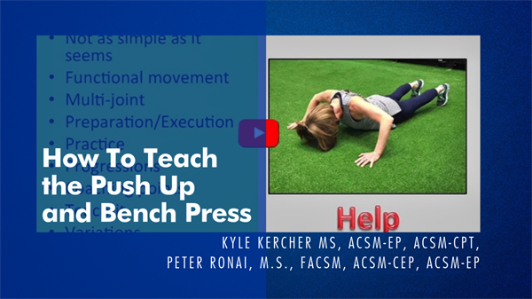 How to teach bench press and push up ACSM