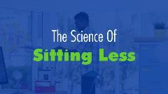 Science of Sitting Less ACSM