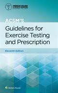 ACSMs Guidelines for Exercise Testing and Prescription 11th edition