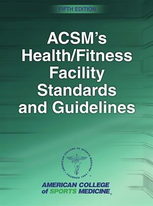 ACSM's Health Fitness Facility Standards Guidelines Download pdf