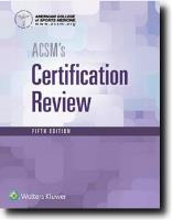 ACSMs Certification Review