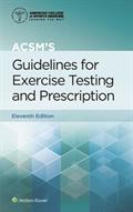 ACSM's Guidelines for Exercise Testing and Prescription 11th Edition