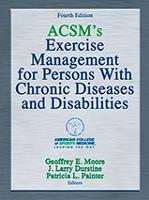 ACSM's Exercise Chronic Diseases and Disabilities