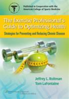 Exercise Professional's Guide to Optimizing Health
