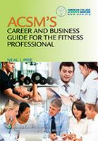 ACSM's Career Business Guide Fitness