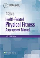 ACSM Health Related Physical Fitness Manual